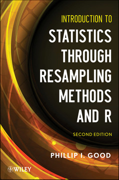 Introduction to Statistics Through Resampling Methods and R, 2nd Edition