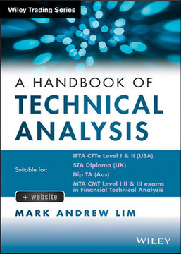 A Handbook of Technical Analysis: The Practitioner's Comprehensive Guide to Technical Analysis