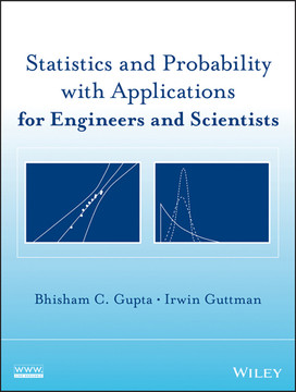 Statistics and Probability with Applications for Engineers and