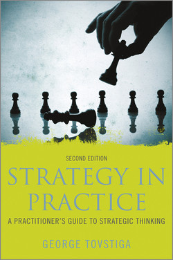 Strategy in Practice: A Practitioner's Guide to Strategic Thinking, 2nd Edition