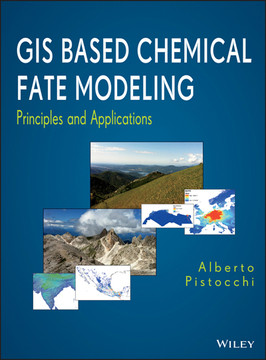 GIS Based Chemical Fate Modeling: Principles and Applications