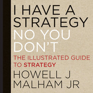 Cover of I Have a Strategy (No, You Don't): The Illustrated Guide to Strategy