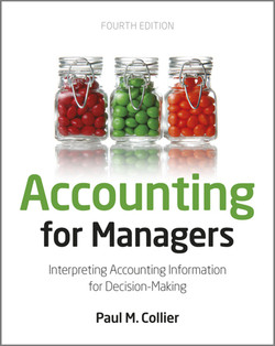 Accounting for Managers: Interpreting Accounting Information for Decision Making, 4th Edition