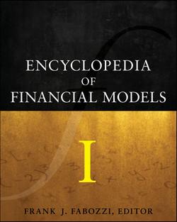 Encyclopedia of Financial Models I