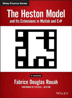 The Heston Model and its Extensions in Matlab and C#, + Website