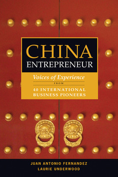 China Entrepreneur: Voices of Experience from 40 International Business Pioneers