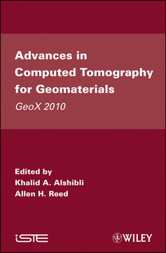 Advances in Computed Tomography for Geomaterials: GeoX 2010