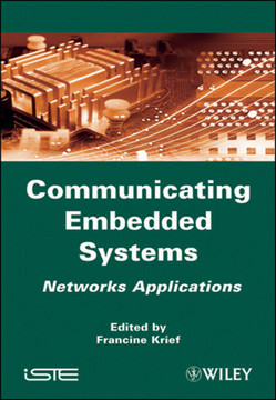 Communicating Embedded Systems: Networks Applications