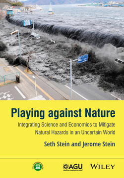 Playing against Nature: Integrating Science and Economics to Mitigate Natural Hazards in an Uncertain World