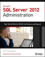 Cover of Microsoft SQL Server 2012 Administration: Real-World Skills for MCSA Certification and Beyond (Exams 70-461, 70-462, and 70-463)