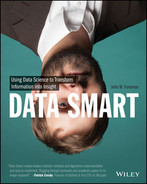 Cover of Data Smart: Using Data Science to Transform Information into Insight