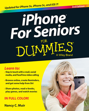 iPhone For Seniors For Dummies, 3rd Edition