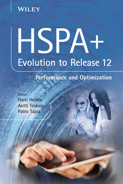 HSPA+ Evolution to Release 12: Performance and Optimization