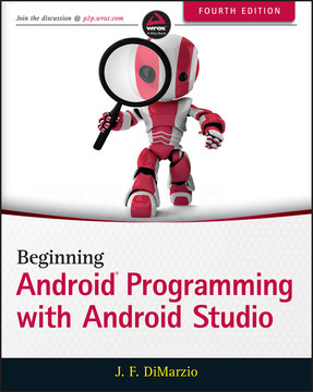 Beginning Android Programming with Android Studio, Fourth Edition