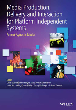 Media Production, Delivery and Interaction for Platform Independent Systems: Format-Agnostic Media