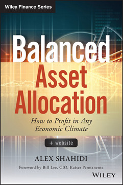Balanced Asset Allocation: How to Profit in Any Economic Climate
