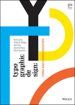 Typographic Design: Form and Communication, 6th Edition