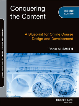 Conquering the Content: A Blueprint for Online Course Design and Development, 2nd Edition