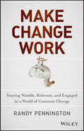 Cover of Make Change Work: Staying Nimble, Relevant, and Engaged in a World of Constant Change