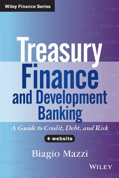 Treasury Finance and Development Banking: A Guide to Credit, Debt, and Risk, + Website