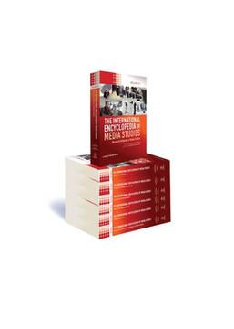 The International Encyclopedia of Media Studies, 7 Volume Set