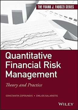 Quantitative Financial Risk Management: Theory and Practice