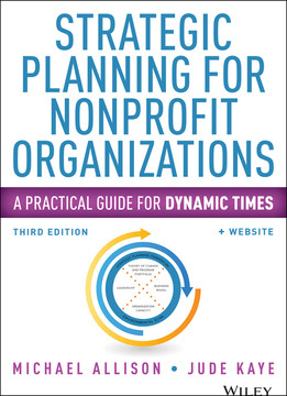 Strategic Planning for Nonprofit Organizations: A Practical Guide for Dynamic Times, 3rd Edition