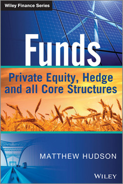 Funds: Private Equity, Hedge and All Core Structures