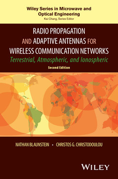 Radio Propagation and Adaptive Antennas for Wireless Communication Networks, 2nd Edition