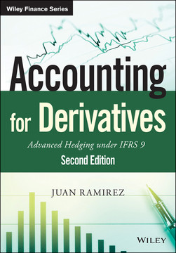 Accounting for Derivatives: Advanced Hedging under IFRS 9, 2nd Edition