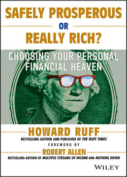 Safely Prosperous or Really Rich: Choosing Your Personal Financial Heaven