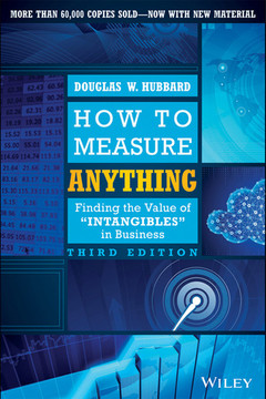 How to Measure Anything: Finding the Value of Intangibles in Business, 3rd Edition