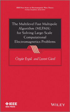 The Multilevel Fast Multipole Algorithm (MLFMA) for Solving Large-Scale Computational Electromagnetics Problems