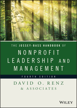 The Jossey-Bass Handbook of Nonprofit Leadership and Management, 4th Edition