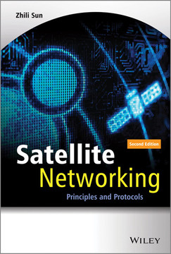 Satellite Networking: Principles and Protocols, 2nd Edition