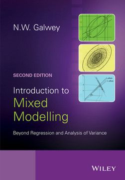 Introduction to Mixed Modelling: Beyond Regression and Analysis of Variance, 2nd Edition