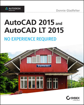 AutoCAD 2015 and AutoCAD LT 2015: No Experience Required: Autodesk Official Press