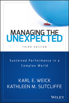 Managing the Unexpected: Sustained Performance in a Complex World, 3rd Edition