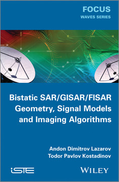Bistatic SAR/GISAR/FISAR Geometry, Signal Models and Imaging Algorithms