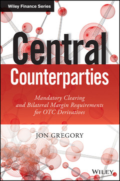 Central Counterparties: Mandatory Central Clearing and Initial Margin Requirements for OTC Derivatives