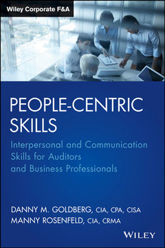 People-Centric Skills: Interpersonal and Communication Skills for Auditors and Business Professionals