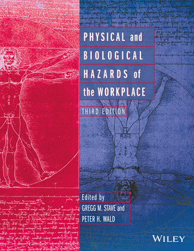 Physical and Biological Hazards of the Workplace, 3rd Edition