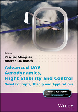 Advanced UAV Aerodynamics, Flight Stability and Control