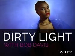 Dirty Light with Bob Davis