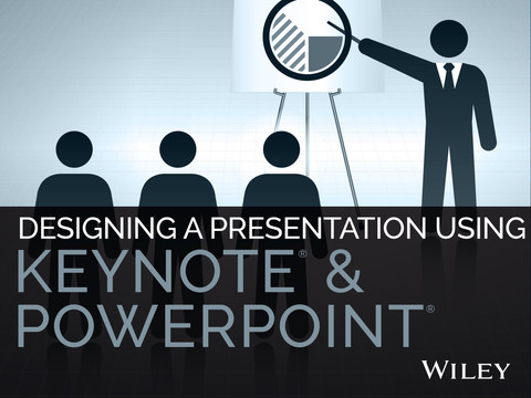 Designing a Presentation Using Keynote & PowerPoint
