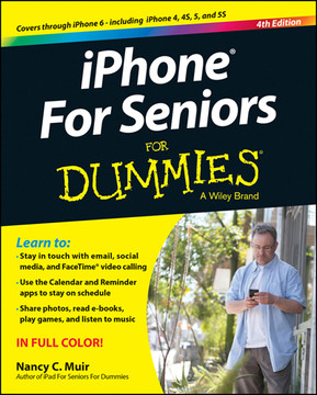 iPhone For Seniors For Dummies, 4th Edition