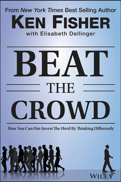 Beat the Crowd: How You Can Out-Invest the Herd by Thinking Differently