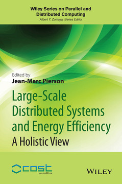 Large-scale Distributed Systems and Energy Efficiency: A Holistic View