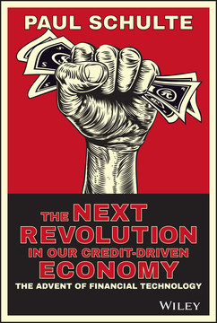 The Next Revolution in our Credit-Driven Economy