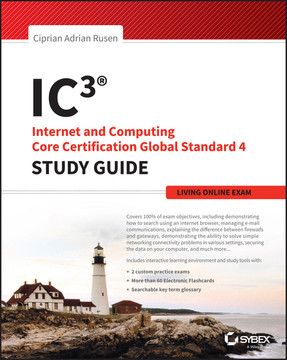IC3: Internet and Computing Core Certification Living Online Study Guide